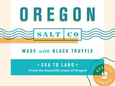 Oregon Salt Co. by Kyle Anthony Miller