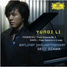 Prokofiev and Ravel Piano Concertos (Yundi Li, Seiji Ozawa and Berlin Phil)