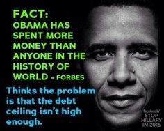 Obama: The Biggest Government Spender In World History: