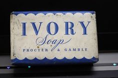 I remember when Ivory Soap came out!  It was advertised as the soap that floats!
