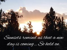 Hold on...tomorrow is a new day!