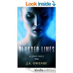 Blurred Lines - Kindle edition by J.A. Owenby. Literature & Fiction Kindle eBooks @ Amazon.com.