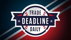 Trade deadline news and views