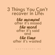 3 Things You Can't recover in Life: ...