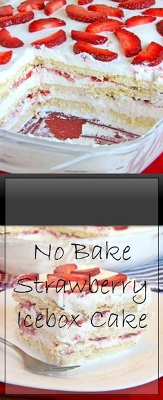 🎂🎂🎂 No-Bake Strawberry Icebox Cake Ingredients 19 oz graham crackers 2 pounds fresh strawberries cups heavy cream 1 b. Homemade Desserts, Easy Desserts, Delicious Desserts, Pastry Recipes, Cake Recipes, Strawberry Icebox Cake, Shortcake Recipe, Baked Strawberries, Monkey Bread
