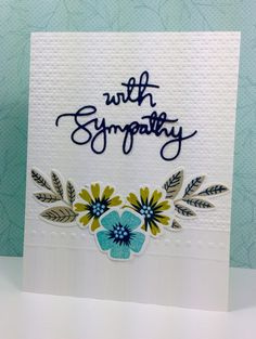 With Sympathy die: Simon Says Stamp, SSS#FAVE, by beesmom - Cards and Paper Crafts at Splitcoaststampers