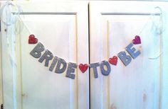 Bride To Be Glitter Banner -- Bridal Shower or Bachelorette Party Decoration / Photo Prop via Etsy