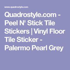 Quadrostyle.com - Peel N' Stick Tile Stickers | Vinyl Floor Tile Sticker - Palermo Pearl Grey