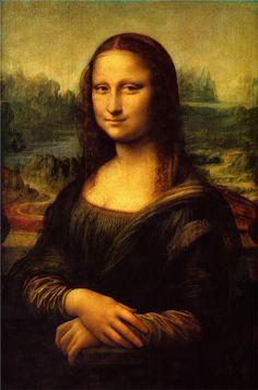 Mona Lisa, 1504 Leonardo da Vinci What's life without Mona Lisa.
