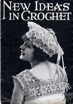New Ideas in Crochet-Book No.9, 1917 - Bev Pisko - Álbuns da web do Picasa...THIS IS A VINTAGE BOOK!!