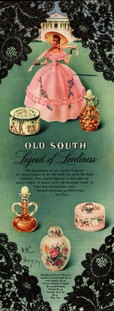Old South Perfumer's perfume – Old South Legend of Loveliness (1944)