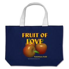 Fruit of love Christian Quotes Tote Bags #Agrainofmustardseed #getWithTheWORD