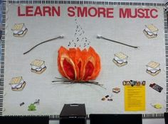 Learn S'more Music bulletin board - I used sticks from my yard and foam marshmallows to create this S'more board. I made s'mores with music words like sing, play, compose, improvise, and listen.