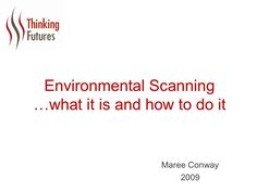 environmental-scanning-what-it-is-and-how-to-do-it by Maree Conway via Slideshare