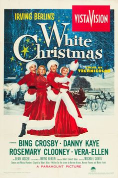 White Christmas (Paramount, 1954) movie poster. Starring Bing Crosby, Danny Kaye, Rosemary Clooney, and Vera Ellen.