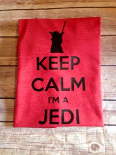Keep Calm I'm A Jedi by SewMacy on Etsy