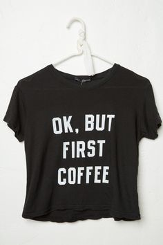 Brandy ♥ Melville | Ali But First Coffee Top - Graphics