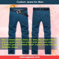 Are you looking online JEANS shop that will be made jeans for you with your requirements? You can find you destination here: www.sqjeans.com