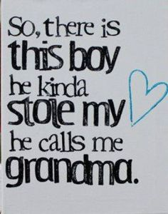 "Baby Kaiden already has my love(my ♥), and he isn't even here, yet! Customize the name ""Grandma"" for any other name she might be called.""Nana"", ""Grams"", etc. ""So there are these boys.they call me Grandma"" by Grandson Quotes, Quotes About Grandchildren, Great Quotes, Me Quotes, Inspirational Quotes, You Are My Moon, Grandma And Grandpa, Love You, My Love"