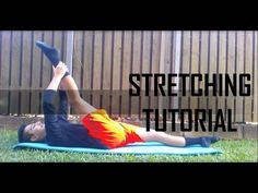 Stretching Tutorial! - YouTube