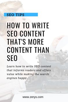 Basically, SEO content is any piece of content where the goal is to have that content attract search engine traffic. Although that's still a noble goal, content needs to do more than rank high on the search engines. Here's how to write SEO content that in