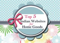 Top five Indian websites for Home Goods Pet Websites, Organization, Organizing, Home Goods, My Favorite Things, Decor Ideas, Tops, Check, Organisation