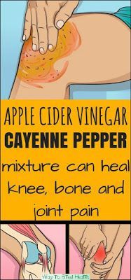 Apple cider vinegar and cayenne pepper mixture can heal knee, bone and joint pain - Way to Steel Health Arthritis Diet, Arthritis Remedies, Rheumatoid Arthritis, Knee Arthritis, Inflammatory Arthritis, Arthritis Relief, Acne Remedies, Holistic Remedies, Health Tips