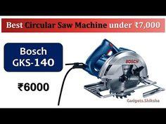 1400W Circular Saw under 7000 Rupees {हिंदी में}   #Bosch GKS 140 Best Circular Saw, Hex Key, Miter Saw, Latest Gadgets, Wood Cutting, Bosch, Things To Come, Marketing, Blade