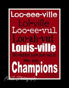 We say Champions Louisville Cardinals 2013 National Champions Letter Art Photo Print on Etsy, $20.00