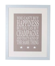 you can't buy happiness…champagne' poster by green & co. | notonthehighstreet.com