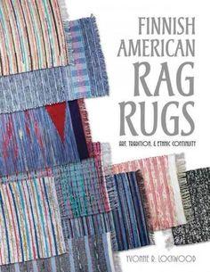 Finnish American Rag Rugs: Art, Tradition, & Ethnic Continuity