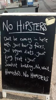 ...and especially no hipster hamsters...