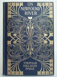 ≈ Beautiful Antique Books ≈ On Newfound River, Thomas Nelson Page, 1906