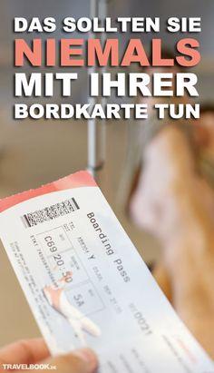 Sie gehören zu jenen Urlaubern, die am Flughafen gerne mal die eigene Bordkarte…