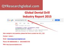 Qyresearch new published global dental drill industry market research report 2015