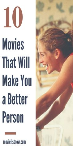 10 Movies That Will Make You a Better Person - Movie List Now Movies To Watch Comedy, Netflix Movies To Watch, Movie To Watch List, Romantic Comedy Movies, Tv Series To Watch, Good Movies To Watch, See Movie, Romance Movies, Movie List