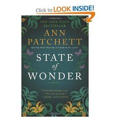 Read Spring 2012. State of Wonder: A Novel, by Ann Patchett. An American researcher ventures into the mysterious, dangerous Amazon to answer personal and professional questions, but is drawn into a strange wildness. Reminiscent of Heart of Darkness in that way, but with some contemporary feminist issues woven throughout. Maddening ending!