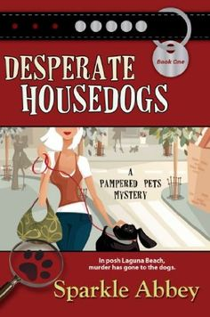 book cover of   Desperate Housedogs