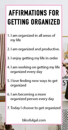 These affirmations for getting organized will encourage you to organize your life! How to be a more organized person in 2019 and organize your life. If you want organization tips and don Affirmations For Women, Positive Affirmations Quotes, Self Love Affirmations, Morning Affirmations, Law Of Attraction Affirmations, Affirmation Quotes, Positive Quotes, Gratitude Quotes, Manifestation Journal
