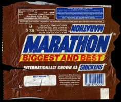 They're Marathons, not Snickers!!!!