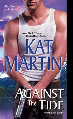 Against the Tide (The Brodies of Alaska, #3)
