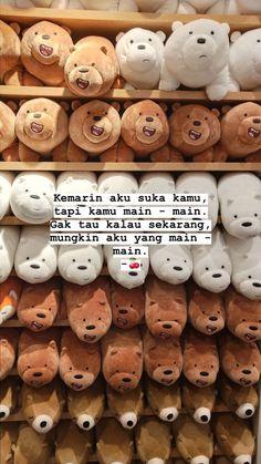 Fake Quotes, Quotes Rindu, Quotes Lucu, Cinta Quotes, Quotes Galau, Quotes From Novels, Story Quotes, Tumblr Quotes, Text Quotes