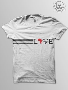 love africa shirts - Google Search