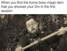 Dnd Funny, Hilarious, Dungeons And Dragons Memes, Dragon Memes, Great Memes, Funny Drawings, Funny Captions, Wizards Of The Coast, Life Humor