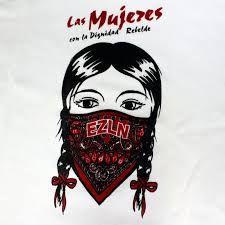 Resultado de imagem para mujeres zapatistas