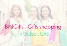 BMIGifts - Gifts shopping in Dubai, UAE: Corporate Gifts Shopping in Dubai, UAE
