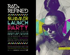 Rad+Refined Summer Launch Party