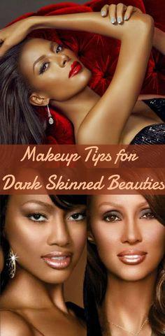 7 #Makeup Tips for Dark Skinned #Beauties  #makeuptips for dark skinned women  dark #skin tone makeup