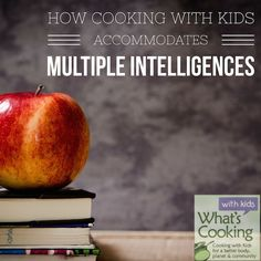 Cooking is an amazing teaching strategy for kids who have all different types of learning styles - here's how...