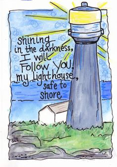 Image result for my lighthouse quotes and bible verses